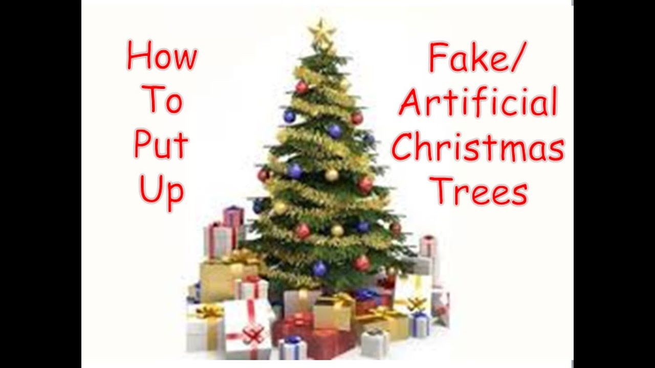 how to put up a fakeartificial christmas tree - How To Put Up A Christmas Tree
