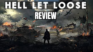 Hell Let Loose Review - The Final Verdict (Video Game Video Review)