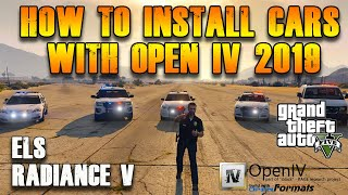 How to Install Cars with ELS in GTA 5 - 2019 SOLVED using Open IV