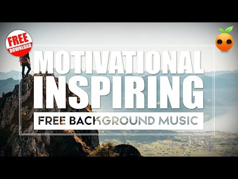 Motivational Cinematic Background Music for Videos - FREE DOWNLOAD
