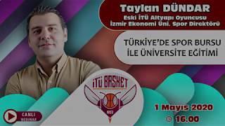 Taylan DÜNDAR (Eski İTÜ Altyapı Oyuncusu İzmir Ekonomi Üniversitesi Spor Direktörü)