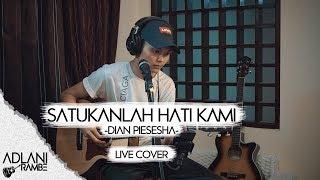 Download Mp3 Satukanlah Hati Kami - Dian Piesesha  Video Lirik  | Adlani Rambe  Live Cover