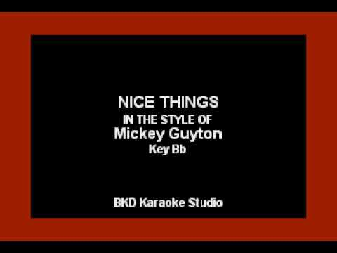 Nice Things (In the Style of Mickey Guyton) (Karaoke with Lyrics)