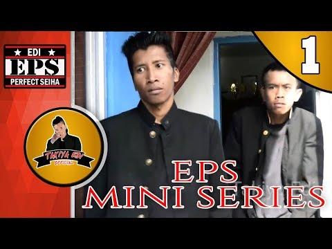 EPS MINI SERIES #1 : KEMBALINYA TAKIYA EDI