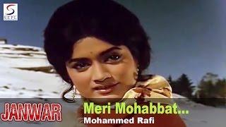 Meri Mohabbat Jawan Rahegi - Mohammed Rafi @ Janwar - Shammi Kapoor, Rajshree