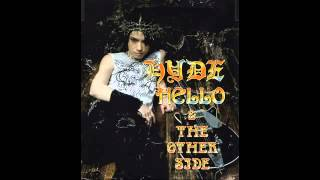 Watch Hyde The Other Side video