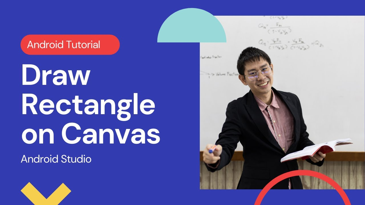 Draw rectangle on a Canvas in Android Studio Tutorial