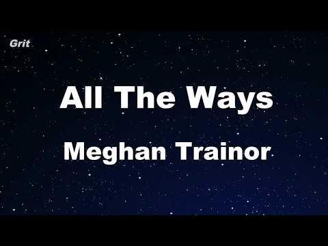 ALL THE WAYS - MEGHAN TRAINOR Karaoke 【No Guide Melody】 Instrumental