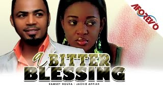 A bitter blessing - latest 2015 nigerian nollywood ghanaian ghallywood movie