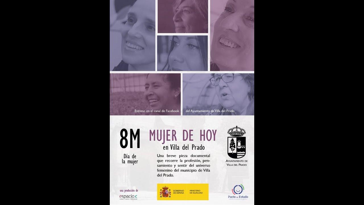 Mujer de Hoy en Villa del Prado. Mujeres que lideran su vida personal y profesional. #8M
