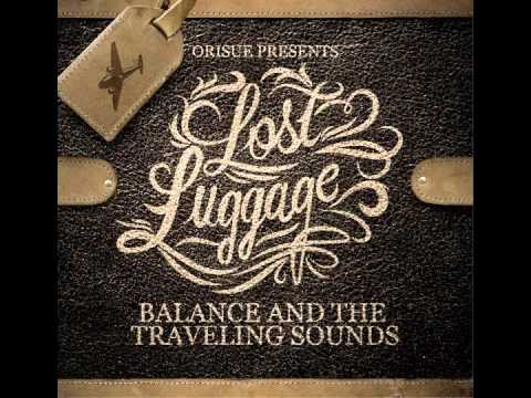 You Just Aint Right - Balance and the Traveling Sounds
