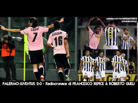 PALERMO-JUVENTUS 2-0 - Radiocronaca di Francesco Repice & Roberto Gueli (4/10/2009) Radio Rai