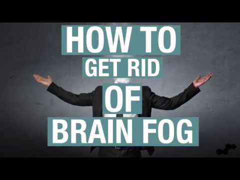 How To Get Rid Of Brain Fog Naturally with Nootropics
