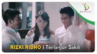 Download RizkiRidho - Terlanjur Sakit | Official Video Clip
