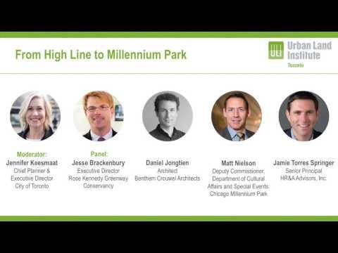 ULI Symposium: From High Line to Millennium Park