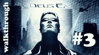 [PC] Deus Ex (2000) Walkthrough Part 3 (of 3)