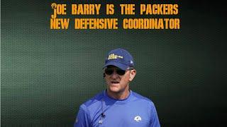 The Packers Hire Joe Barry As Defensive Coordinator Reaction & Breakdown