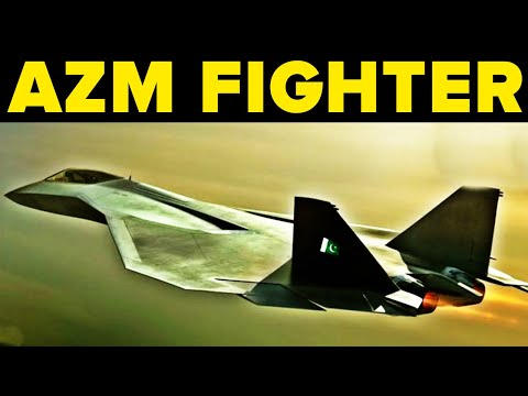 Project Azm - Pakistan's 5th Generation Stealth Fighter Jet