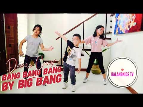 Bang Bang Bang by Big Bang Galang Kids Dance Cover