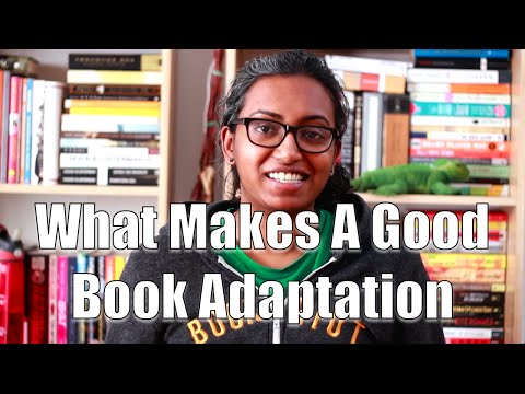 What Makes a Good Book Adaptation