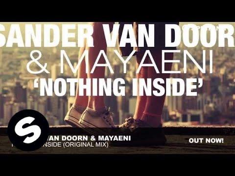 Sander van Doorn & Mayaeni - Nothing Inside (Original Mix)