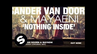 Sander van Doorn & Mayaeni - Nothing Inside (Original Mix)