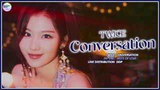 TWICE (트와이스) - Conversation (Line Distribution)