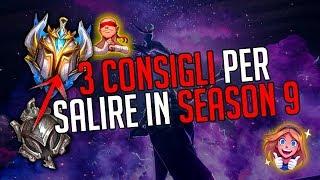 3 CONSIGLI VELOCI per salire nella STAGIONE 9 • League of Legends ITA