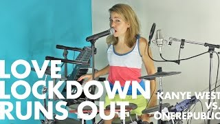 Love Lockdown Runs Out (Kanye West+OneRepublic mashup)