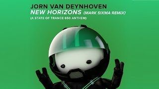 Скачать Jorn Van Deynhoven New Horizons A State Of Trance 650 Anthem Mark Sixma Remix