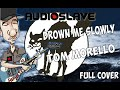 watch he video of Drown me slowly full cover of Audioslave