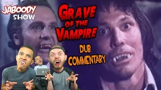 Grave Of The Vampire - The Jaboody Show
