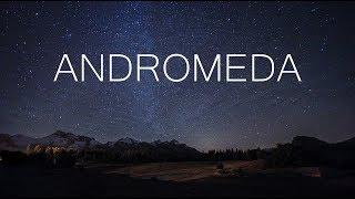 Andromeda | A Beautiful Chill Mix