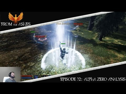 Ashes of Creation - From The Ashes | Episode 32: Alpha Zero Analysis