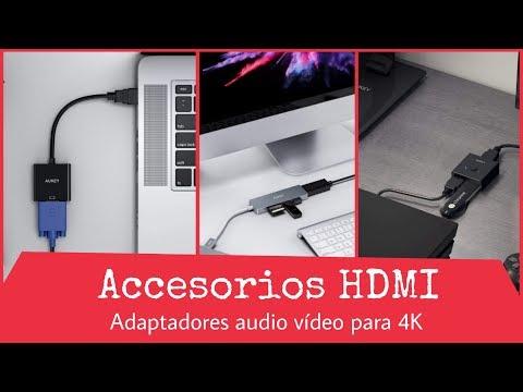ADAPTADORES HDMI PARA AUDIO Y VÍDEO (VGA, DVI, USB 3.1 TIPO C)