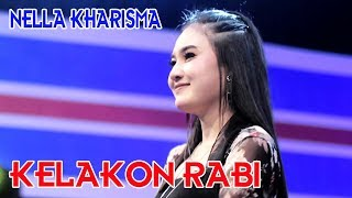 Download Mp3 Nella Kharisma - Kelakon Rabi