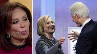Judge Jeanine: Clinton Foundation 'like the mob'