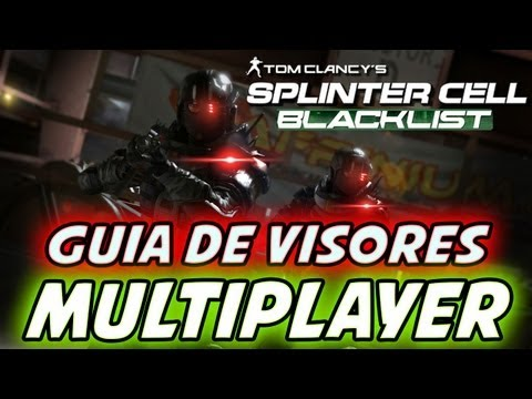 Splinter Cell Blacklist - Guía de visores multiplayer