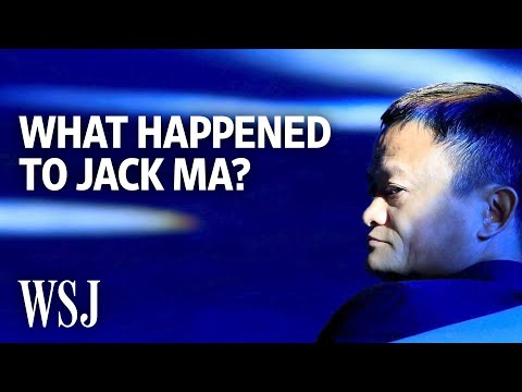 What Happened to China's Superstar Entrepreneur Jack Ma? | WSJ