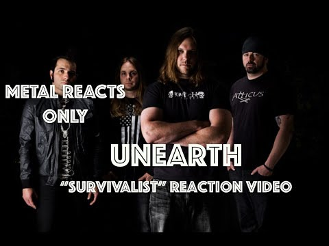"UNEARTH ""Survivalist"" Reaction Video 