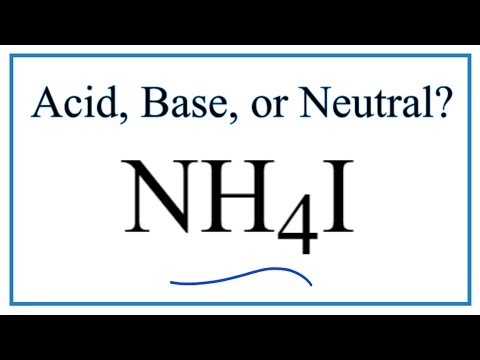 Is NH4I Acidic, Basic, Or Neutral (dissolved In Water)?