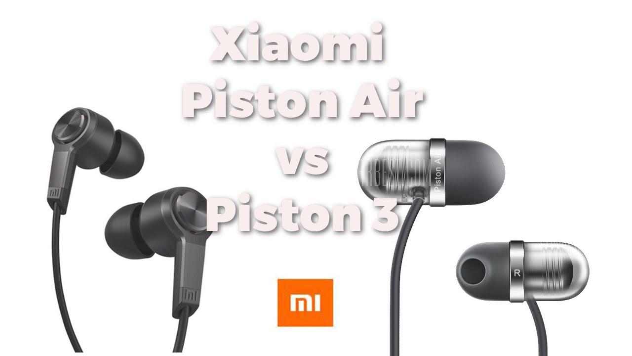 Xiaomi Piston 3 Vs Xiaomi Piston Air Beatertech Youtube
