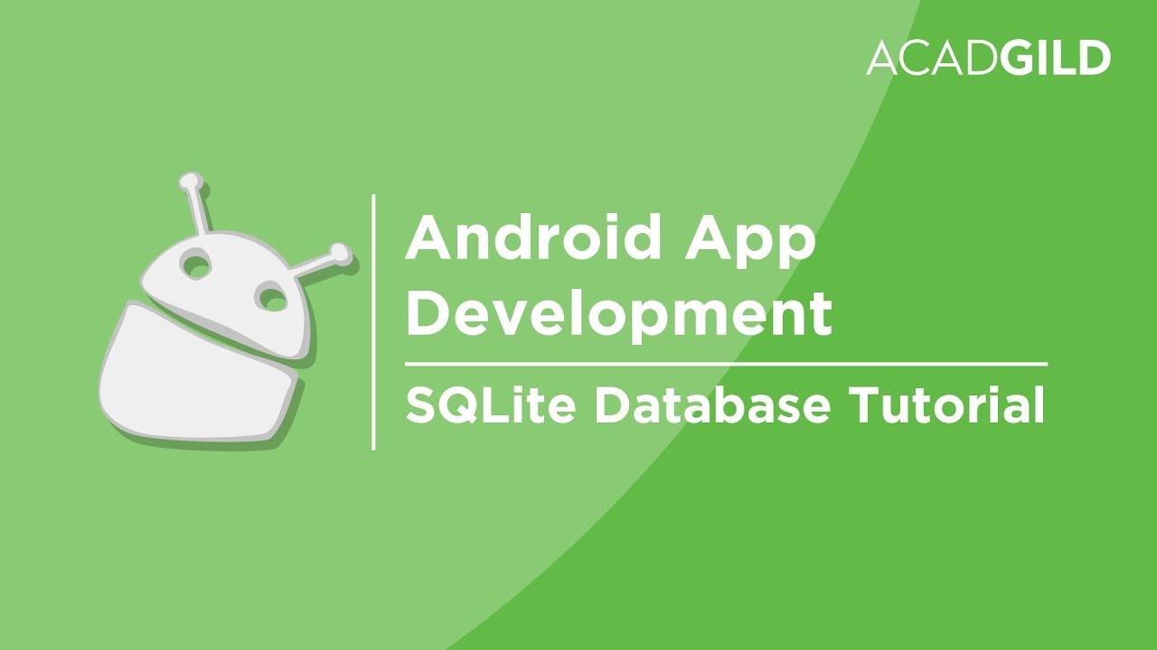 SQLite Database Tutorial   SQLite Android Tutorial   SQLite Database in  Android Studio