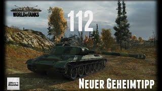Let's Play World of Tanks | 112 | Neuer Geheimtipp [ Gameplay - German - Deutsch ]
