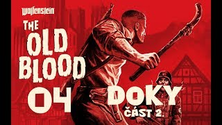 CZ tit. | Let's Play | Wolfenstein The Old Blood | #04 | 1080p/50fps