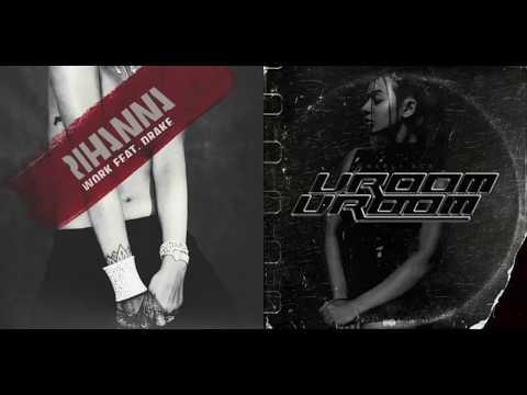 Rihanna x Drake vs. Charli XCX - Work Work (Mashup)