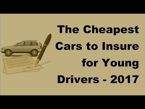 The Cheapest Cars to Insure for Young Drivers -  2017 Teenage Car Insurance Tips