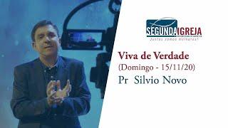 Viva de verdade - Pr. Silvio Novo (apenas a mensagem)