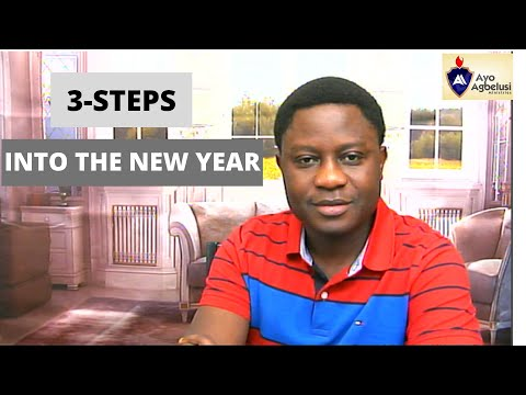 3 STEPS INTO THE NEW YEAR With Pastor Ayodeji Agbelusi
