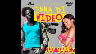 Jay Bankz - Inna Di Video - September 2014 | @GazaPriiinceEnt